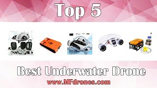 Best Underwater Drone - Top 5 Underwater Drone Reviews