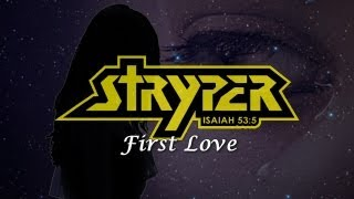 Watch Stryper First Love video