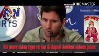 MESSI AND RONALDO TALKS ABOUT NEYMAR AFTER WORLDCUP | NEPALI DUBBING