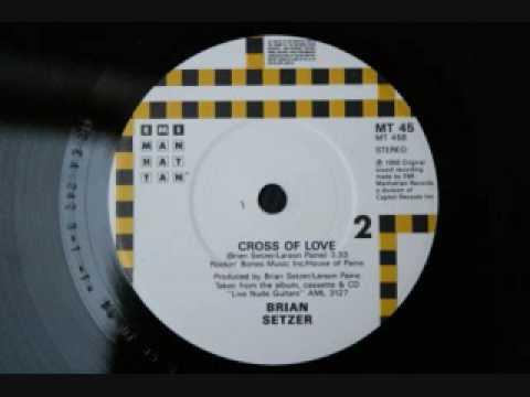 Setzer, Brian - Cross of Love