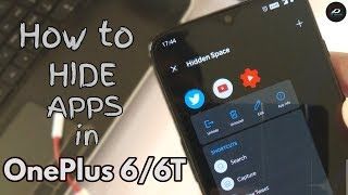 HOW TO HIDE APPS in ONEPLUS 6/6T | HIDDEN APPS in ONEPLUS 6/6T |