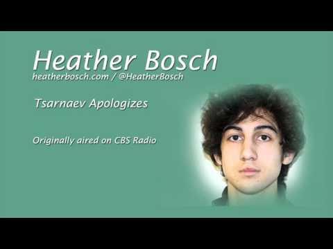 Tsarnaev apologizes