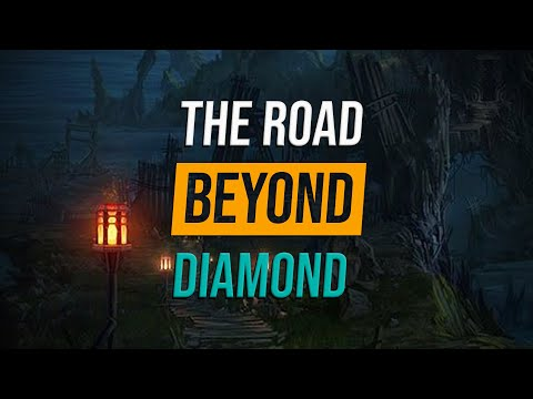 The Road Beyond Diamond... THE CLIMB BEGINS!