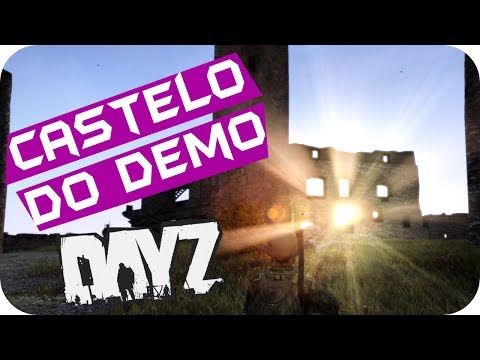 DayZ StandAlone - Castelo do Demo  #11