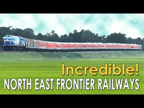 Incredible NORTH EAST : Indian Railways heavenly NFR