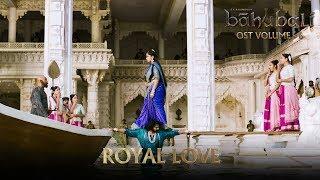 Baahubali OST Volume 06 Royal Love | MM Keeravaani