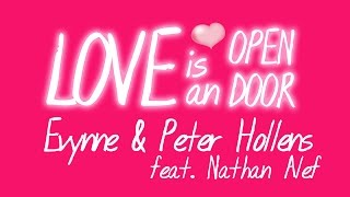 Love Is an Open Door - Evynne & Peter Hollens