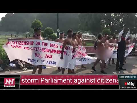 Angry nude protestors from Assam storm Parliament against citizenship bill