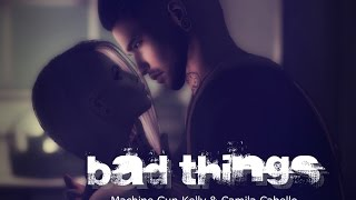 [Secondlife] Machine Gun Kelly & Camila Cabello - Bad Things