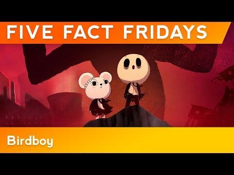 FIVE FACT FRIDAYS   Birdboy: The Forgotten Children   GKIDS