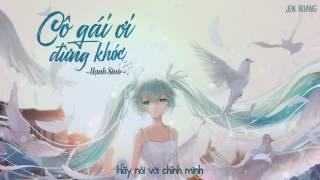 [Lyrics] Cô Gái Ơi Đừng Khóc - Hạnh Sino