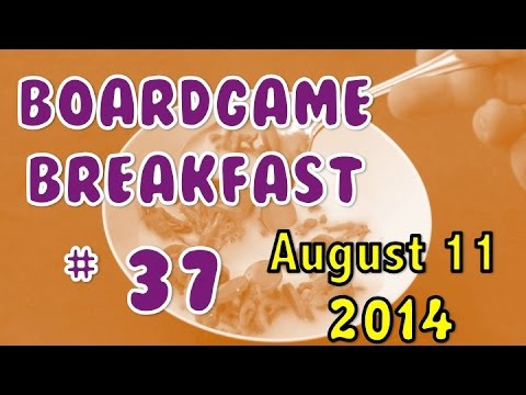 Board Game Breakfast: Episode 37 - Clara and Dad