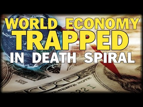 WORLD ECONOMY TRAPPED IN DEATH SPIRAL DECLARES CITI