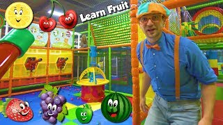 Learn Fruits with Blippi  Educational Indoor Playground Videos for Kids