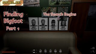 Finding Bigfoot Part 1: The Search Begins - Bigfoot Gameplay with Zero