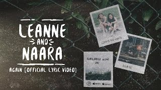 Leanne and Naara - Again [Official Lyric Video]