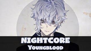 Nightcore - Youngblood (Lyrics) [5 Seconds of Summer]