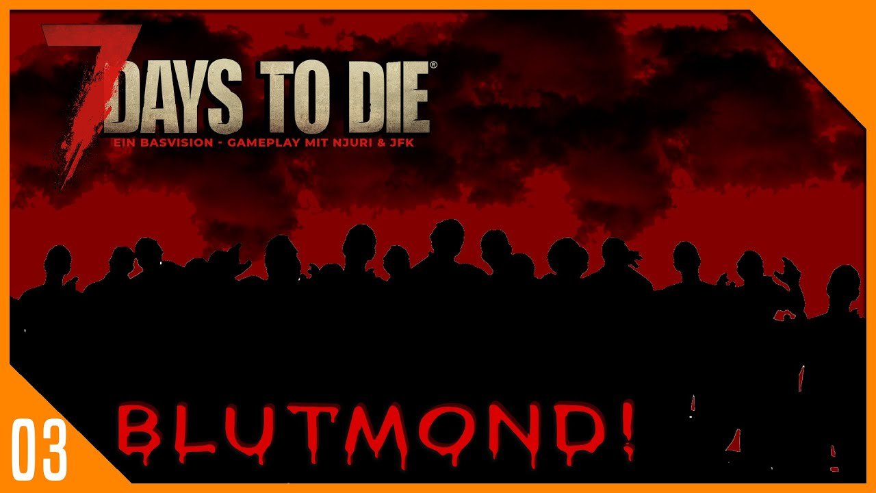 BLUTMOND / 7 DAYS TO DIE ALPHA 18 / KOOP GAMEPLAY FOLGE 03 (german)