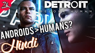 DETROIT: Become Human Storyline in Hindi (Good ending)