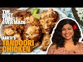 Tandoori Chicken with Aarti Sequeira | Best Thing I Ever Made
