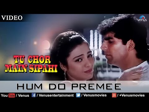 Hum Do Premee (tu Chor Main Sipahi) video