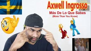 Axwell Ingrosso More Than You Know Live No Edit Reaction Aalu Fries ingrosso