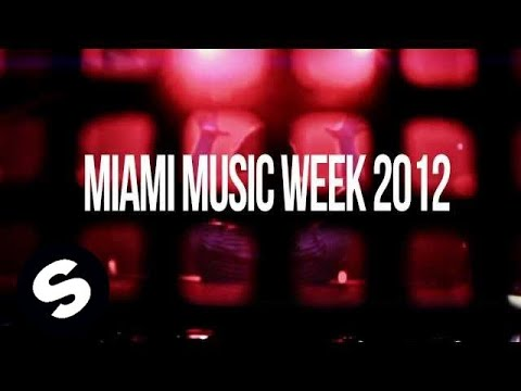 Sander van Doorn - Miami Music Week 2012 Music Videos