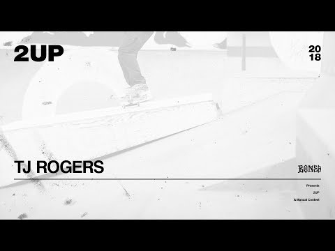 TJ Rogers - 2UP | 2018