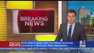 Man Killed In New Hampshire Officer-Involved Shooting
