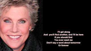 Watch Anne Murray For The Good Times video