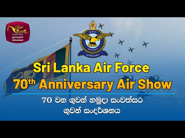 Sri Lanka Air Force - 70th Anniversary Air Show 03-03-2021