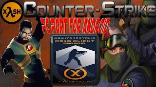 How to play Counter Strike 1.6 on Android with Xash3D