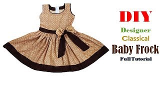 DIY Designer Classical Baby Frock for 1 to 2 year  Cutting And Stitching full Tutorial
