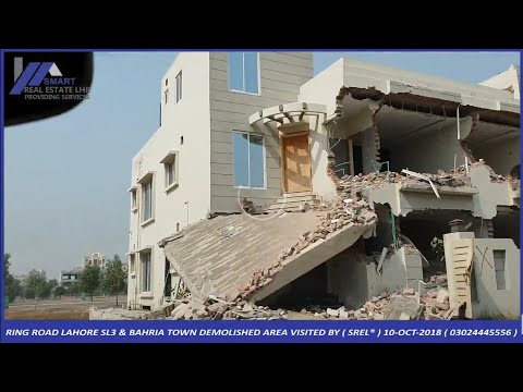 RING ROAD LAHORE SL3 & BAHRIA TOWN DEMOLISHED AREA VISITED BY ( SREL® ) 10-OCT-2018 thumbnail