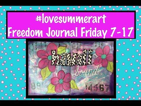 #lovesummerart Freedom Journal Friday - Art Journal Page