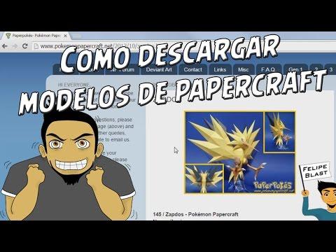 Como descargar rapidamente modelos de Papercraft desde internet por FelipeBlast