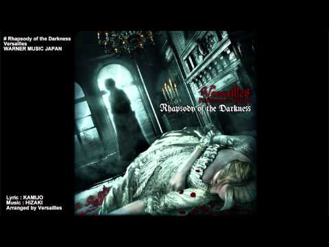 Versailles - Rhapsody of the Darkness