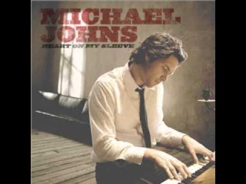 Michael Johns - Heart On My Sleeve