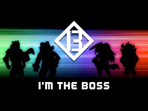 Big Bad Bosses [B3] | I'm The Boss Official Music Video