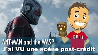 J'ai VU une SCÈNE POST-CRÉDIT de ANT-MAN and the WASP !