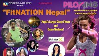 Piloxing    Jordan Ballard    FitNATION Nepal 2016    Mahek shah & Priti rai