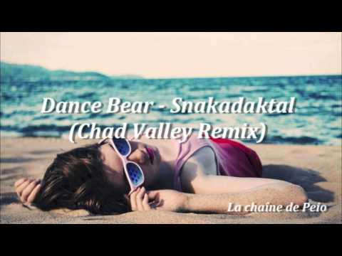 Dance Bear - Snakadaktal (Chad Valley Remix) [HQ Audio]