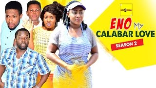 Eno My Calabar Love Nigerian Movie [Part 2] - Osita Iheme, Ini Edo
