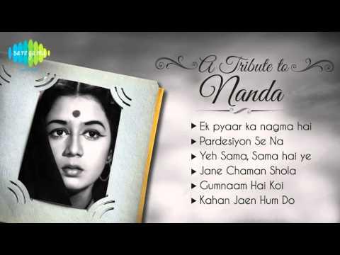 A Tribute to Actress Nanda | Ek Pyaar ka Nagma Hai | Audio Juke Box