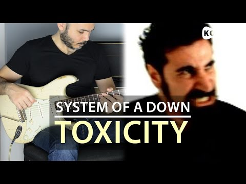 System of a down - Toxicity - Electric Guitar Cover by Kfir Ochaion
