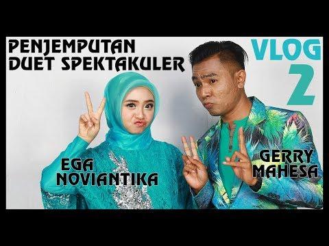 Lagu Penjemputan Duet Spektakuler #VLOG2