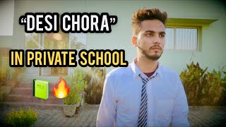DESI CHORA IN PRIVATE SCHOOL - | Elvish Yadav |