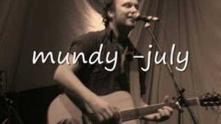 Watch Mundy July video