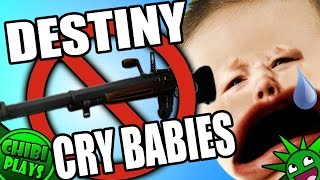 """""""NERF EVERY WEAPON PLEASE!"""" DESTINY CRY BABIES! (Funny Destiny Trials!)"""