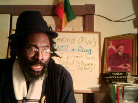 BABYLON's DRUGS, WITCHCRAFT & Big PHARMA Sorceries 2012 - Pt2 RASTAFARI SACRAMENT